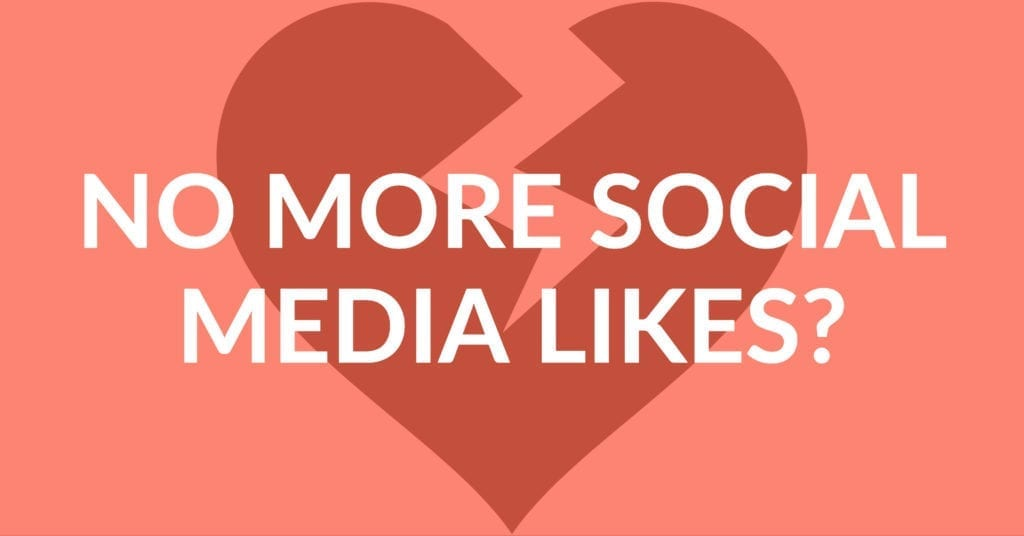 Leaders at Instagram and Twitter are testing the removal and concealment of social media likes on posts. What does this mean for your brand?