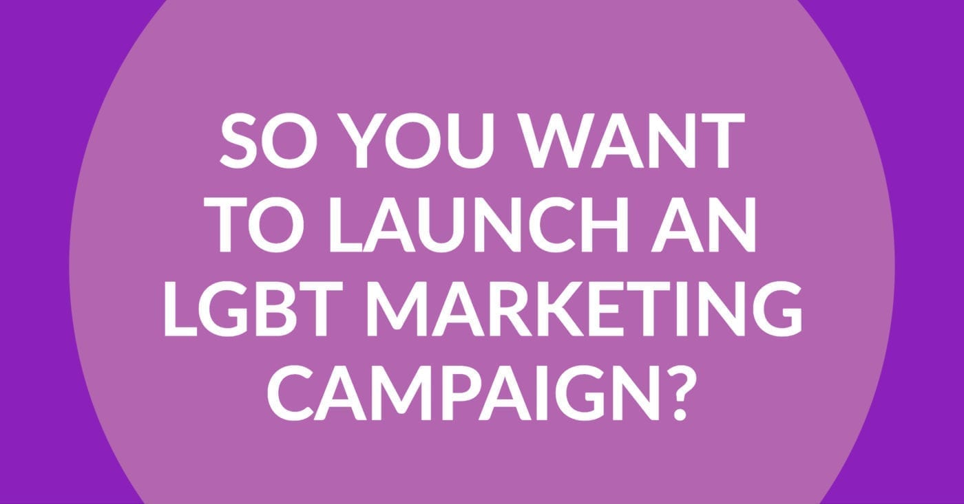 Now more than ever, brands are launching LGBT marketing campaigns each Pride Month to build trust and affinity among LGBT audiences and allies.